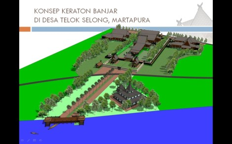 Konsep Desain Keraton Kesultanan Banjar di Martapura