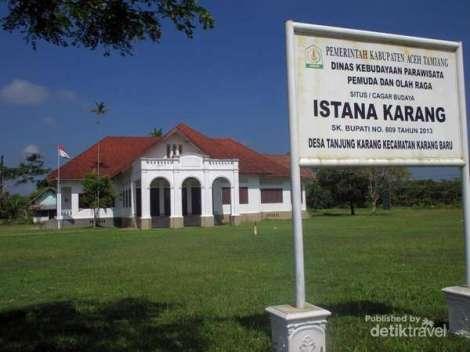 Pada saat ini bangunan Istana Karang telah dijadikan situs cagar budaya oleh Dinas Kebudayaan Pariwisata Pemuda dan Olahraga Kabupaten Aceh Tamiang.