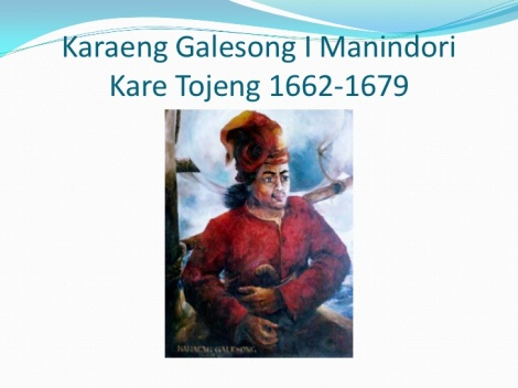 Karaeng Galesong I Manindori Kare Tojeng, 1662-1679